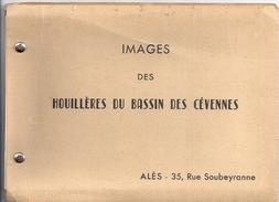 IMAGES DES HOUILLERES DU BASSIN DES CEVENNES  CARNET DE 11 PHOTOS 18X13CM -ALES RUE SOUBEYRANNE - Lieux
