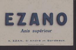 Buvard Ezano Anis Superieur ,A Ezan St André Pres De Bordeaux - Buvards, Protège-cahiers Illustrés