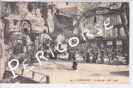 33 Saint Emilion  Le Marché - Saint-Emilion