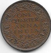 *britisch  India 1/4 Anna   1940 B Km 530   Xf+ - India