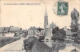 35 - Environs De Rennes - CESSON - L´Eglise Et Le Vieux Pont 1908 - France