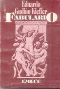 FABULARIO LIBRO DE EDUARDO GUDIÑO KIEFFER EMECE EDITORES AÑO 1984 175 PAGINAS RARISIME AGOTADO FANTASIA - Fantasy