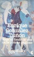 VIAJE AL FONDO DE UNA CALLE Y OTRAS PAGINAS LIBRO AUTOR ENRIQUE GONZALEZ TUÑON CENTRO EDITOR DE AMERICA LATINA - Fantasy