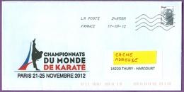 Karaté:enveloppe à Entête Ayant Circulé (17/09/2012) Des Championnats Du Monde De Karaté à Paris 21-25/11/2012