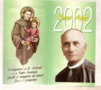 Calendrier 4 Volets 2002 Italien Buon Anno - Prêtre Curé Religion Saint S. Antonio E A Padre Annibale ... - Calendari