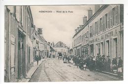 (n°558) CPA  Cher 18 NERONDES Hotel De La Poste ___ Animation ---1915 ---  -- Tampon Militaire - Nérondes