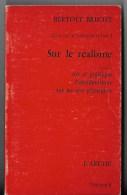 Ecrits Sur La Litérature Et L'art ,B Brecht - Théâtre