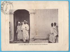 Le Sultan MOULAY-HAFID Sortant Du Dar-El-Makzen - Marrakech