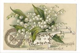 16086 - Heureux Anniversaire Superbe Brouette De Muguet Envoyée En 1905 Carte En Relief - Anniversaire