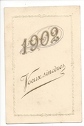 16089 - 1902 Voeux Sincères  Carte En Relief - Nouvel An