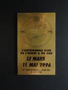 PLAQUE EN LAITON L'AUTOMOBILE CLUB DE L'OUEST A 90 ANS LE MANS 11 MAI 1996 1er GRAND PRIX 1906 - Automobile - F1