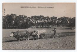 CLEGUEREC (Morbihan.56) - Le Labour à Beauregard - Attelage De Boeufs - Très Bon Etat.
