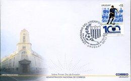 16693 Uruguay, Fdc 2015  Centenary Of The Football Society Liverpool Football Club - Storia Postale