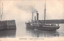 50 GRANVILLE DEPART DU BATEAU DE JERSEY / EDITION DUBOIS - Granville