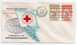 NOUVELLES-HEBRIDES - ENVELOPPE 1er JOUR - FDC - CENTENAIRE DE LA CROIX-ROUGE INTERNATIONALE - 1963 - - FDC