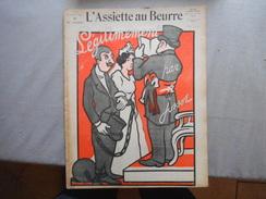 L'ASSIETTE AU BEURRE N°341 DU 12 OCTOBRE 1907 LEGITIMEMENT DESSINS JOSSOT - Libri, Riviste, Fumetti