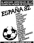 SPORTS FOOTBALL   L 43  / SERIE 15 CPM  AFFICHES ESPANA 1982   CPM / CPSM  10 X 15 - Soccer