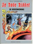 De Rode Ridder - De Boeienkoning  (1ste Druk)  1989 - De Rode Ridder