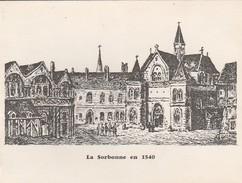 CARTE DE VOEUX - LA SORBONNE EN 1540 - VOIR L'ANNONCE - Nouvel An