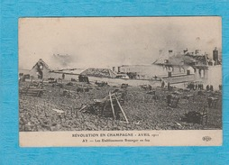 Ay (51). - Les Établissements Bissinger En Feu. Révolution En Champagne - Avril 1911. - Ay En Champagne
