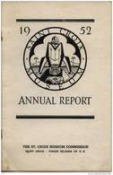 Annual Report 1952 - The ST.Croix Museim Commission  Saint Croix Virgin Islands Of U.S - Biblia, Cristianismo