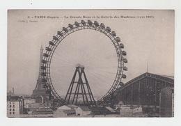 75 - PARIS Disparu / LA GRANDE ROUE ET LA GALERIE DES MACHINES Vers 1905 - France