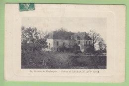 MONFLANQUIN, Environs : Château De Labrande  . 2  Scans. Edition Garde - Monflanquin