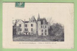 MONFLANQUIN, Environs: Château De MARTEL, Côté Sud. 2  Scans. Edition Garde - Monflanquin