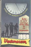 Calendarietto, Vademecum 1959, Firenze, Orfanotrofio Antoniano Maschile Dei Padri Rogazionisti, Cm. 8 X 15,5, Pp. 52. - Calendari