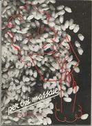 Milano, 1938, Per Voi Massaie, Propaganda Pro Consumo Riso Nazionale, Opuscolo Illustrato Cm. 12 X 17, Pp. 36. - Altre Collezioni