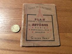 GUIDE DE L'AUTOBUS - PARIS - BANLIEUE (PETRINI Rouen ÉDITEUR COLLECTION DU GUIDE VERT) 52 Pages (années 20-30) - Europe