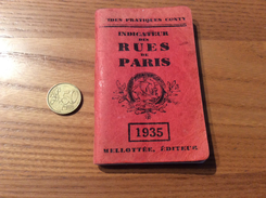 GUIDES PRATIQUES CONTY - INDICATEUR DES RUE DE PARIS - MÉTRO TRAMWAYS AUTOBUS (MELLOTTÉE ÉDITEUR) 144 Pages (1935) - Europe