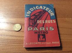 INDICATEUR DES RUE DE PARIS - MÉTRO AUTOBUS (A. LECONTE ÉDITEUR) 176 Pages (1948) - Europe