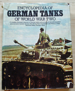 Encyclopedia Of German Tanks Of World War Two - Guerre 1939-45