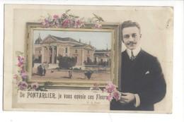 16119 - De Pontarlier, Je Vous Envoie Ces Fleurs - Pontarlier