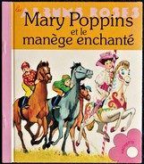 Mary Poppins Et Le Manège Enchanté - Les Albums Roses - ( 1979 ) . - Books, Magazines, Comics