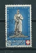 1940 Switzerland Les Rangiers 30+10 Used/gebruikt/oblitere - Suisse