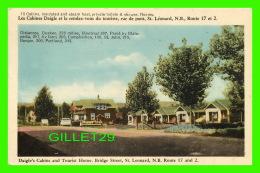 ST LÉONARD, NB - LES CABINES DAIGLE, RUE DE PONT - CIRCULÉE EN 1950 - Nouveau-Brunswick