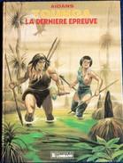 Aidans - TOUNGA - 14 - La Dernière épreuve - Les Éditions Du LOMBARD - ( E.O. 1985 ) . - Bücher, Zeitschriften, Comics