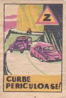 #BV6575 DANGEROUS ROAD,CARS,TRAFFIC,MATCHBOX LABEL,ROMANIA. - Boites D'allumettes - Etiquettes