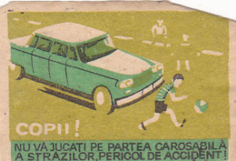 #BV6576  CHILDREN,PLAYING,CAR,ACCIDENT,MATCHBOX LABEL,ROMANIA. - Scatole Di Fiammiferi - Etichette