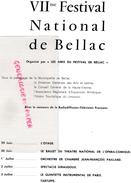 87 - BELLAC - PROGRAMME 7E FESTIVAL 1960-  ANDRE CLUZEAU-L' OTAGE-OPERA COMIQUE BALLET- J.F. PAILLARD-GIRAUDOUX-TARTUFFE - Programs