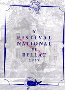 87 - BELLAC - PROGRAMME 6E FESTIVAL 1950- ANDRE CLUZEAU-HAVILAND-TOULOUSE-CYRANO BERGERAC-GUERRE TROIE-TALLCHIEF-SKIBINE - Programmi