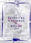 87 - BELLAC - PROGRAMME 6E FESTIVAL 1950- ANDRE CLUZEAU-HAVILAND-TOULOUSE-CYRANO BERGERAC-GUERRE TROIE-TALLCHIEF-SKIBINE - Programs