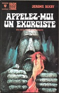 Marabout 560 - BIXBY, Drexel - Appelez-moi Un Exorciste (TBE) - Marabout SF