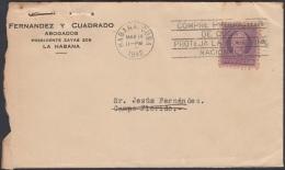 1917-H-333 CUBA REPUBLICA 1917 3c. LUZ Y CABALLERO. SOBRE 1942 MARCA COMPRE PRODUCTOS DE CUBA PROTEHA LA INDUSTRIA. - Cuba