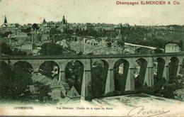 1905  Champagne E Mercier & Cie  VUE GENERALE VIADUC DE LA LIGNE DU N       LUXEMBOURG  LUXEMBOURG  LUXEMBURG LUZEMBURGO - Luxemburgo - Ciudad