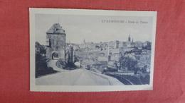 Luxembourg >  Porte De Treves    Ref 2440 - Postcards