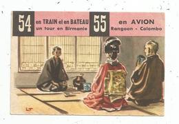 Image MEUNIER , Bon Voyage 54 & 55 , En Train Et En Bateau Un Tour En BIRMANIE , En Avion Rangoon-Colombo - Vieux Papiers