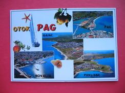 Otok Pag.GAJAC,NOVALJA,POVLJANA - Croacia